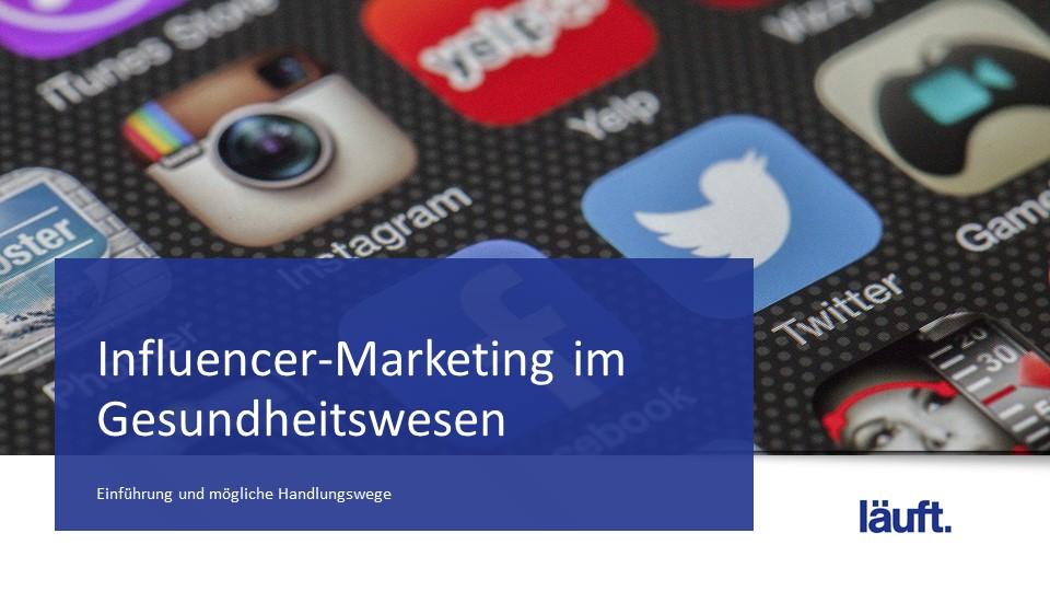 Influencer-Marketing im Gesundheitswesen_läuft