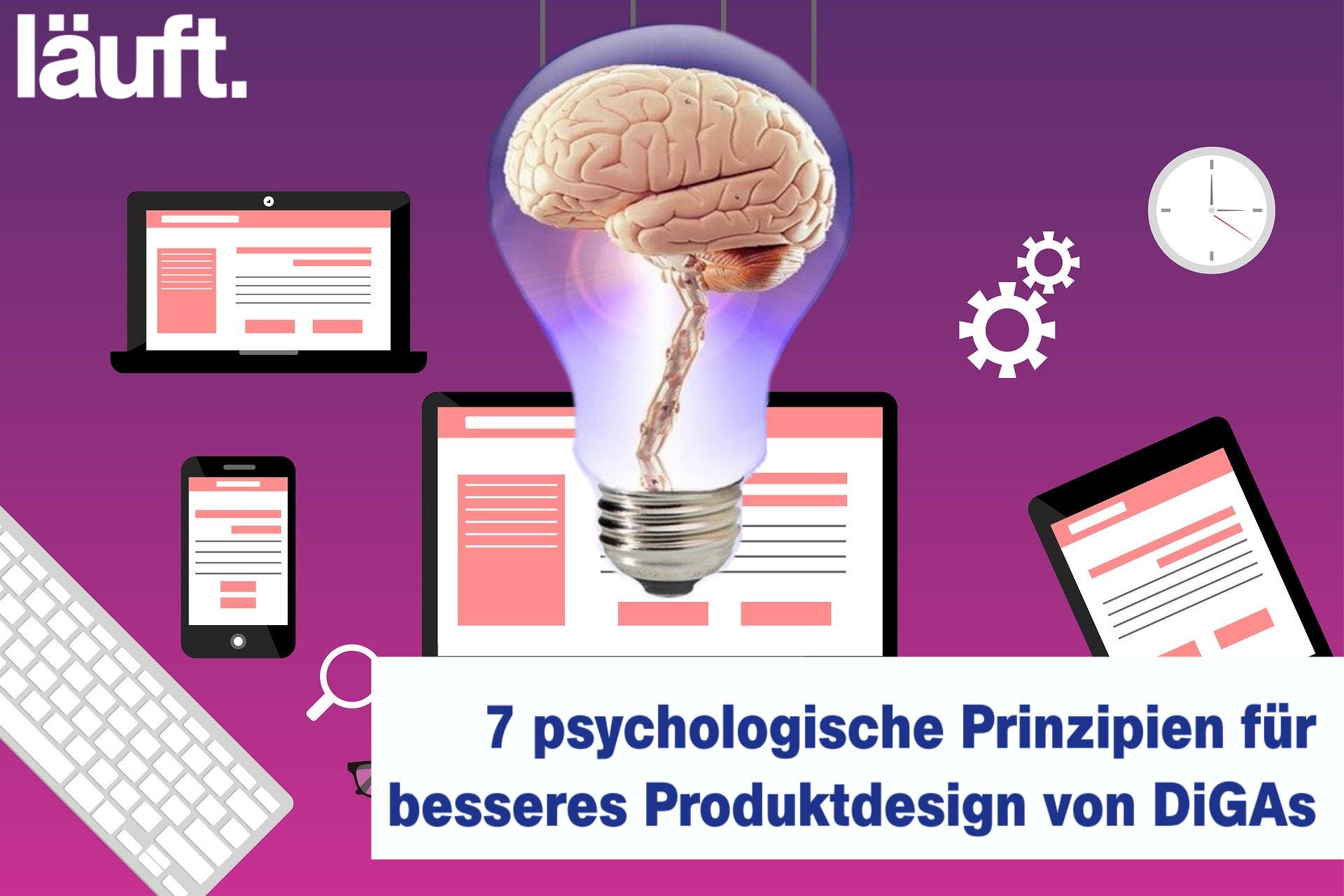 7 psychologische Prinzipien für das Produktdesign von DiGAs