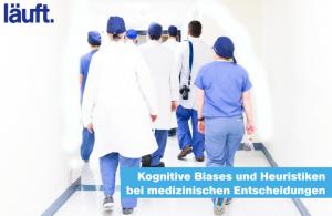 Kognitive Biases und Heuristiken bei medizinischen Entscheidungen