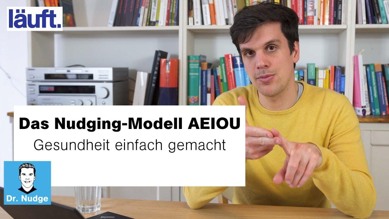 Das Nudging-Modell AEIOU | Dr. Nudge #11
