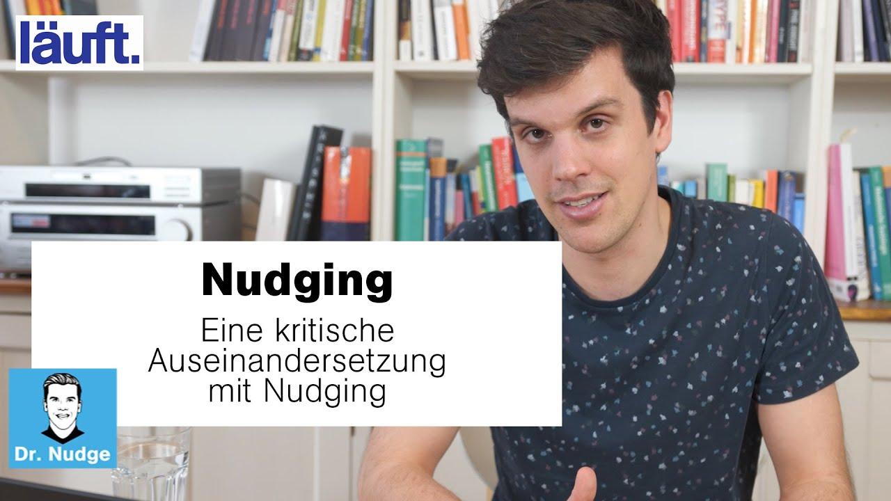 Nudging – eine kritische Auseinandersetzung mit Nudging | Dr. Nudge #13
