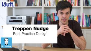 Treppen Nudge – Best Practice Design | Dr. Nudge #14