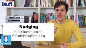 Nudging in der kommunalen Gesundheitsförderung | Dr. Nudge #15